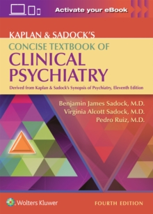 Kaplan & Sadock's Concise Textbook of Clinical Psychiatry, Paperback / softback Book