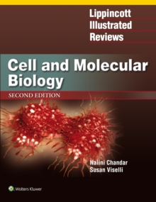 Lippincott Illustrated Reviews: Cell and Molecular Biology, Paperback Book