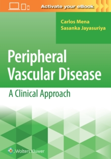 Peripheral Vascular Disease: A Clinical Approach, Paperback / softback Book