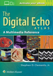 The Digital Echo Atlas : A Multimedia Reference, Hardback Book