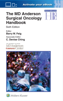 The MD Anderson Surgical Oncology Handbook, Paperback / softback Book