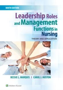 Leadership Roles and Management Functions in Nursing : Theory and Application, Paperback / softback Book