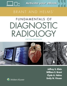 Brant and Helms' Fundamentals of Diagnostic Radiology, Hardback Book