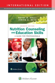 Nutrition Counseling and Education Skills : A Guide for Professionals, Paperback Book