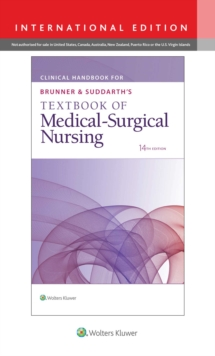 Clinical Handbook for Brunner & Suddarth's Textbook of Medical-Surgical Nursing, Paperback / softback Book