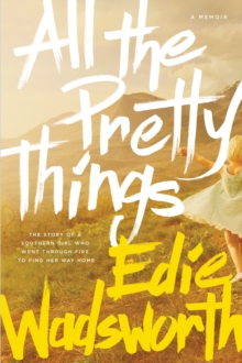 All the Pretty Things, Paperback Book