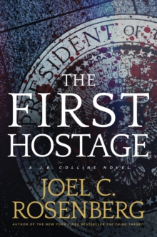 The First Hostage, Hardback Book