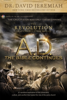 A.D. The Bible Continues: The Revolution That Changed the World, Paperback Book