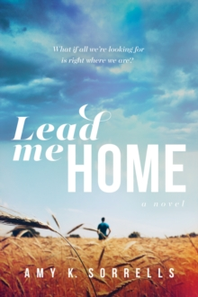 Lead Me Home, Paperback Book