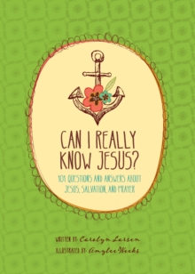 Can I Really Know Jesus?, Hardback Book