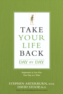 Take Your Life Back Day by Day, Paperback Book