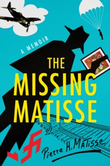 The Missing Matisse, Hardback Book