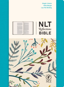 NLT Reflections Bible, Hardback Book