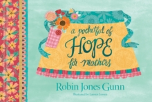 A Pocketful of Hope for Mothers, Hardback Book