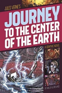 Journey to the Center of the Earth : A Graphic Novel, Paperback / softback Book