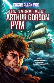 The Narrative of Arthur Gordon Pym, Paperback / softback Book