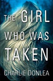 Girl Who Was Taken, Hardback Book