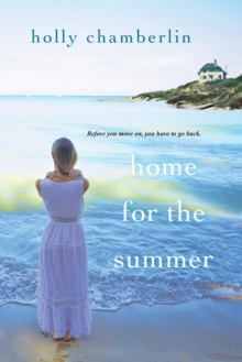 Home For The Summer, Paperback / softback Book