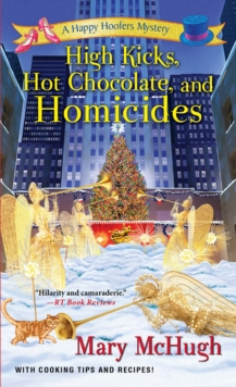 High Kicks, Hot Chocolate, And Homicides, Paperback / softback Book