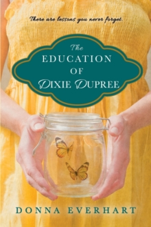 The Education Of Dixie Dupree, Paperback / softback Book