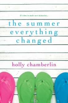 The Summer Everything Changed, Paperback / softback Book