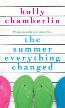 Summer Everything Changed, Paperback / softback Book