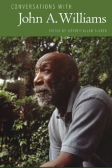 Conversations with John A. Williams, Hardback Book