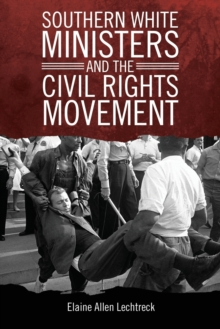 Southern White Ministers and the Civil Rights Movement, Paperback Book