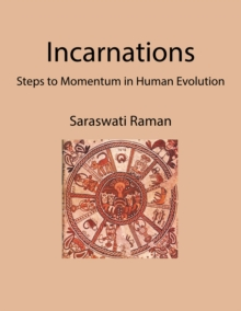 Incarnations : Steps to Momentum in Human Evolution, EPUB eBook