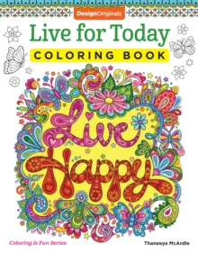 Live for Today Coloring Book, Paperback / softback Book