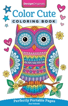 Color Cute Coloring Book : Perfectly Portable Pages, Paperback Book