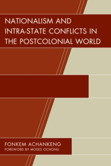 Nationalism and Intra-State Conflicts in the Postcolonial World, Hardback Book