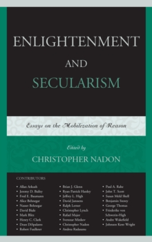 Enlightenment and Secularism : Essays on the Mobilization of Reason, Paperback / softback Book