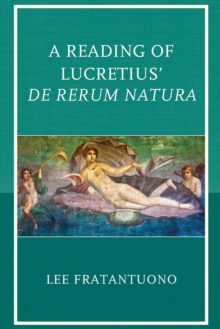 A Reading of Lucretius' De Rerum Natura, Paperback / softback Book