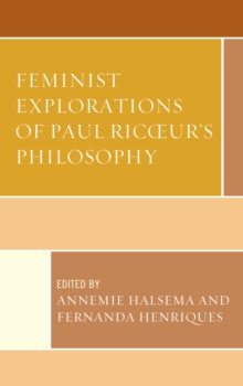 Feminist Explorations of Paul Ricoeur's Philosophy, Hardback Book