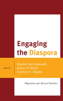 Engaging the Diaspora : Migration and African Families, Paperback / softback Book