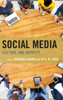 Social Media : Culture and Identity, Hardback Book