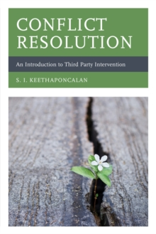 Conflict Resolution : An Introduction to Third Party Intervention, Paperback / softback Book