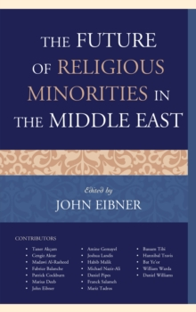 The Future of Religious Minorities in the Middle East, Paperback / softback Book
