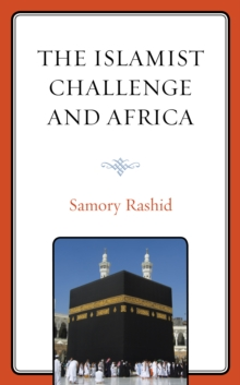 The Islamist Challenge and Africa, Hardback Book