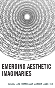 Emerging Aesthetic Imaginaries, Hardback Book