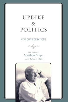 Updike and Politics : New Considerations, Hardback Book