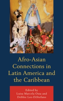 Afro-Asian Connections in Latin America and the Caribbean, Hardback Book