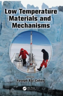 Low Temperature Materials and Mechanisms, Hardback Book