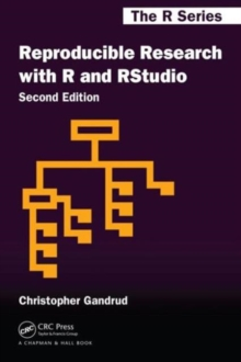 Reproducible Research with R and R Studio, Second Edition, Paperback Book