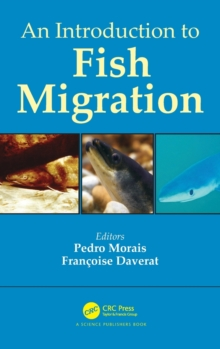 An Introduction to Fish Migration, Hardback Book