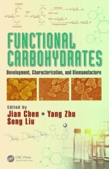 Functional Carbohydrates : Development, Characterization, and Biomanufacture, Hardback Book