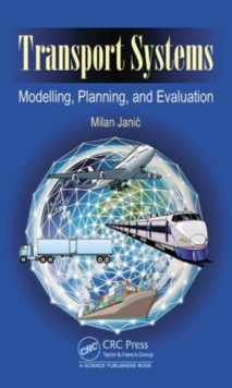 Transport Systems : Modelling, Planning, and Evaluation, Hardback Book