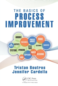 The Basics of Process Improvement, Paperback Book