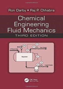 Chemical Engineering Fluid Mechanics, Hardback Book